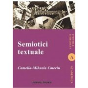 Semiotici textuale - Camelia-Mihaela Cmeciu