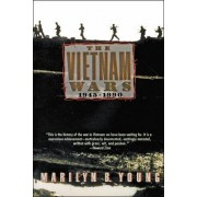 The Vietnam Wars 1945-1990 by Marilyn Young