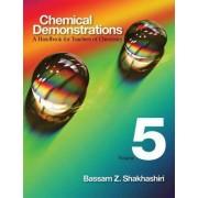 Chemical Demonstrations: Volume 5 by Bassam Z. Shakhashiri