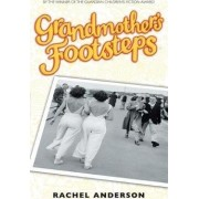 Grandmother's Footsteps by Rachel Anderson