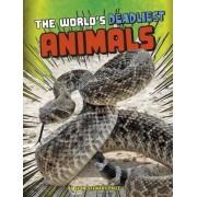 The World's Deadliest Animals by Sean Stewart Price
