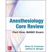 Anesthesiology Core Review by Brian Freeman