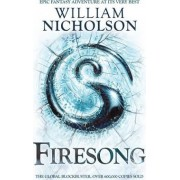 The Wind on Fire Trilogy: Firesong: No. 5 by William Nicholson
