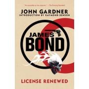 James Bond: License Renewed by MR John Gardner
