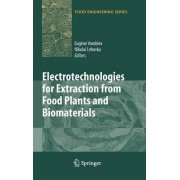 Electrotechnologies for Extraction from Food Plants and Biomaterials by Eug