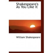 Shakespeare's as You Like It by William Shakespeare