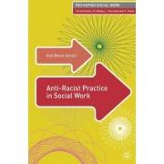 Anti-Racist Practice in Social Work by Kish Bhatti-Sinclair