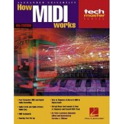 How MIDI Works - 6th Edition by Peter Lawrence Alexander