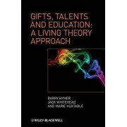Gifts, Talents and Education by Barry Hymer