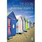 The Social Psychology of Everyday Politics by Caroline Howarth