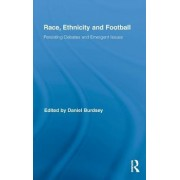 Race, Ethnicity and Football by Daniel Burdsey