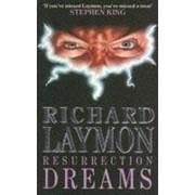 Resurrection Dreams by Richard Laymon