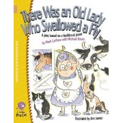 There Was an Old Lady Who Swallowed a Fly by Mark Carthew