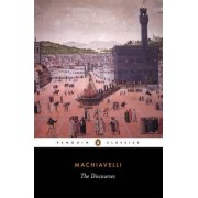The Discourses by Niccolo Machiavelli