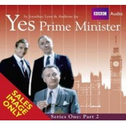 Yes Prime Minister: Part 2 by Antony Jay