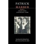 Marber Plays: After Miss Julie; Closer; Dealer's Choice v. 1 by Patrick Marber