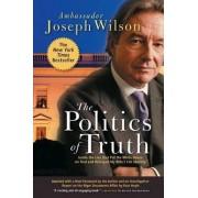 The Politics of Truth by Joseph T. Wilson