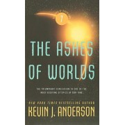 The Ashes of Worlds by Kevin J Anderson