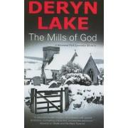 The Mills of God by Deryn Lake