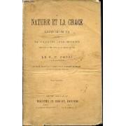 La Nature Et La Grace - Conferences Sur Le Naturalisme Contemporain Prechees A Rome Pendant Le Careme De 1865. Tome 2.