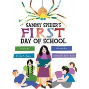 Sammy Spider's First Day of School by Sylvia A Rouss