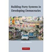 Building Party Systems in Developing Democracies by Allen Hicken