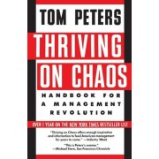 Thriving on Chaos by Tom Peters