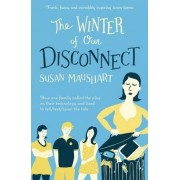 Winter of Our Disconnect by Susan Maushart