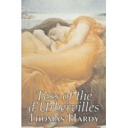 Tess of the D'Urbervilles by Thomas Hardy, Fiction, Classics by Thomas Hardy