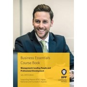 Business Essentials Management: Leading People and Professional Development by BPP Learning Media