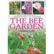 The Bee Garden by Maureen Little