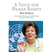 A Voice for Human Rights by Mary Robinson