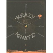 Krazy & Ignatz: Komplete 1929-1930: 1929-1930 - A Mice, a Brick, a Lovely Night by George Herriman