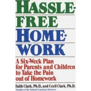 Hassle-Free Homework by Faith Clark