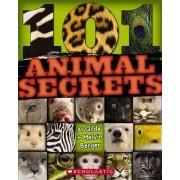 101 Animal Secrets by Melvin Berger