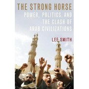 The Strong Horse by Lee Smith
