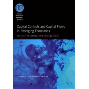 Capital Controls and Capital Flows in Emerging Economies by Sebastian Edwards