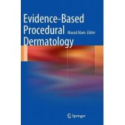 Evidence-based Procedural Dermatology by Dr. Murad Alam