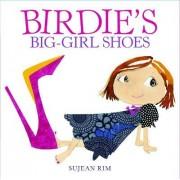 Birdie's Big-Girl Shoes by Sujean Rim