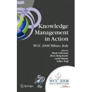 Knowledge Management in Action by Mark S. Ackerman