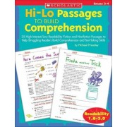 Hi-Lo Passages to Build Comprehension by Michael Priestley