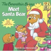 Berenstain Bears Meet Santa Bear: Deluxe Edition by Stan Berenstain
