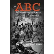 An ABC of Queen Victoria's Empire by Antoinette Burton