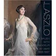 Laszlo: a Brush with Grandeur by Sandra de Laszlo