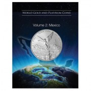 World Gold and Platinum Coins: Volume 2: Mexico