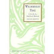 Wilderness Time by Emilie Griffin