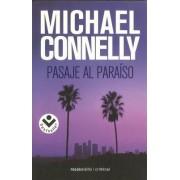Pasaje al Paraiso by Michael Connelly