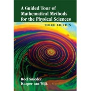 A Guided Tour of Mathematical Methods for the Physical Sciences by Roel Snieder