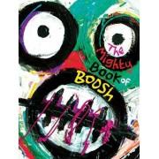 Mighty Book of Boosh by Julian Barratt