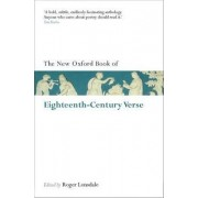 The New Oxford Book of Eighteenth-Century Verse by Roger Lonsdale
